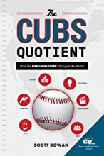 The Cubs Quotient How the Chicago Cubs Changed the World