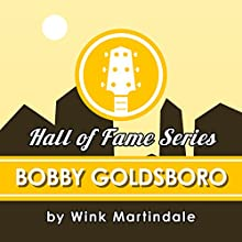 Bobby Goldsboro Radio/TV Program Auteur(s) : Wink Martindale Narrateur(s) : Wink Martindale