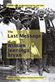 img - for William Jennings Bryan's Last Message book / textbook / text book
