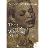 THEIR EYES WERE WATCHING GOD BY HURSTON, ZORA NEALE(AUTHOR )PAPERBACK ON 01-JAN-2006