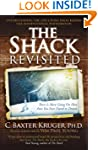 The Shack Revisited: There Is More Go...