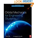 Orbital Mechanics for Engineering Students, Third Edition (Aerospace Engineering)