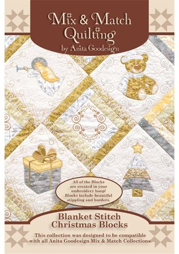 Anita Goodesign - Blanket Stitch Christmas Blocks ~ Mix and Match Quilting