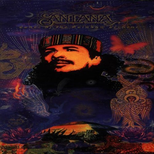 Carlos Santana - Dance Of The Rainbow Serpent; - Zortam Music