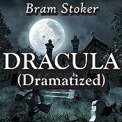 Dracula (Dramatized) | [Bram Stoker]