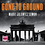 Gone to Ground | Marie Jalowicz-Simon