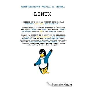 Linux Amministrazione Pratica di Sistema