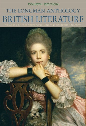 The Longman Anthology of British Literature, Volume 1C: Restoration and the Eighteenth Century with NEW MyLiteratureLab
