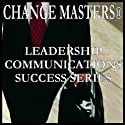 Mastering Power and Politics: A New Look (       UNABRIDGED) by Change Masters Leadership Communications Success Series Narrated by Carol Ann Keers