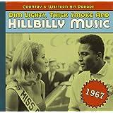 1967 - Dim Lights, Thick Smoke And Hillbilly Music (digi)