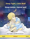 Sleep Tight, Little Wolf - Slaap lekker, kleine wolf  Bilingual children's book (English - Dutch) (ww childrens-books-bilingual com)