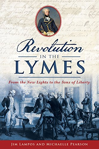 revolution-in-the-lymes-from-the-new-lights-to-the-sons-of-liberty-military
