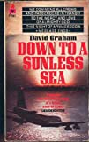 Down to a Sunless Sea David Graham