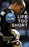 "Ronald Reng, ""A Life Too Short: The Tragedy of Robert Enke"" (Yellow Jersey Press, 2011)"