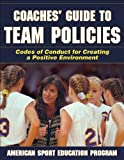 Coaches Guide To Team Policies (0736064478) by Asep