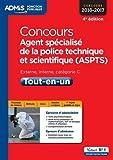 Concours Agent spécialisé de la police technique et scientifique (ASPTS) - Catégorie C - Tout-en-un - Concours 2016-2017