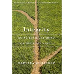 Integrity: Doing the Right Thing for the Right Reason