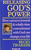 Becky Tirabassi Releasing God's Power Highland (0946616779) by Tirabassi, Becky