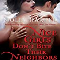 Nice Girls Don't Bite Their Neighbors: Jane Jameson, Book 4 (       UNABRIDGED) by Molly Harper Narrated by Amanda Ronconi