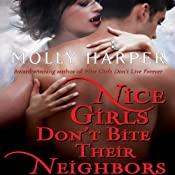 Nice Girls Don't Bite Their Neighbors: Jane Jameson, Book 4 | Molly Harper