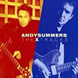 X Tracks: Best of Andy Summersby Andy Summers