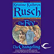 The Changeling: The Fey, Book 2 | [Kristine Kathryn Rusch]