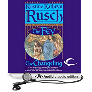 The Changeling: The Fey, Book 2 (Unabridged)