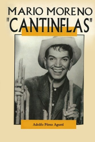 Cantinflas: Mario Moreno