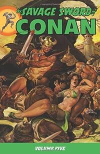 Savage Sword of Conan (Conan (Graphic Novels))