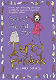 Laura Dockrill Darcy Burdock: Sorry About Me