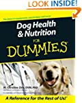 Dog Health &amp;amp; Nutrition For Dummies
