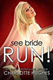 Book cover image for See Bride Run!