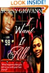 I Want It All (The Saga of Cody and J...