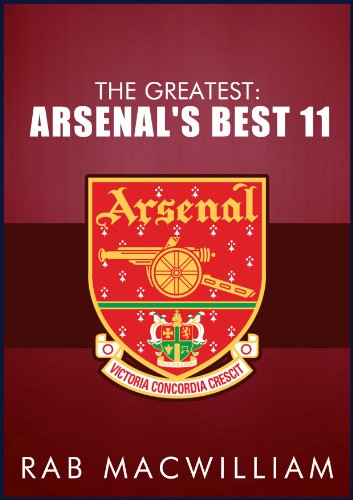 The Greatest: Arsenal's Best 11