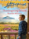 Thanksgiving Groom (Love Inspired)