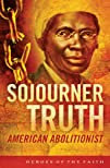 Sojourner Truth: American Abolitionis…