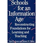 img - for [ Schools for an Information Age: Reconstructing Foundations for Learning and Teaching American Folklore Soc.New By ( Author ) Mar-1996 Paperback book / textbook / text book