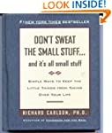 Don't Sweat the Small Stuff... and It...