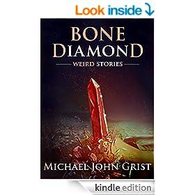 Bone Diamond: Weird Stories