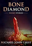 img - for Bone Diamond: Weird Stories book / textbook / text book