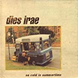 So Cold Summer Time by Dies Irae