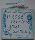 Wood Remove Your Shoes Plaque Sign Home House (Blue)