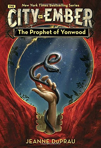 The Prophet of Yonwood: Book of Ember 3