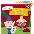 Ben and Holly's Little Kingdom: Ben Elf's Birthday Storybook (Ben & Holly's Little Kingdom)