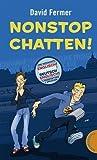 Nonstop Chatten: Eine Geschichte in Englisch/Deutsch und Deutsch/Englisch. 2 Perspektiven, 2 Sprachen