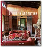 Living in Argentina (Taschen's Lifestyle)