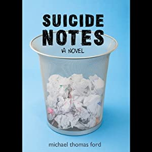Suicide Notes | [Michael Thomas Ford]