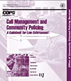 img - for Call Management and Community Policing: A Guidebook for Law Enforcement book / textbook / text book