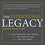 The Intentional Legacy | David McAlvany