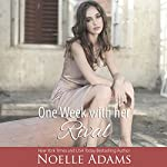 One Week with Her Rival: Eden Manor, Book 1 | Noelle Adams